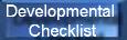 Developmental Checklist